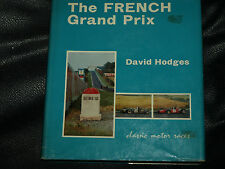 FRENCH GRAND PRIX GP DAVID HODGES 1906 TO 1966 AUTO UNION MERCEDES W25 ROSEMEYER