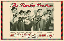1947 RALPH AND CARTER STANLEY BROTHERS AND THE CLINCH MOUNTAIN BOYS  POSTER