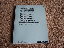 Hitachi Zaxis 270 270LC 280LC 280LCN Excavator Parts Catalog Manual 020001-