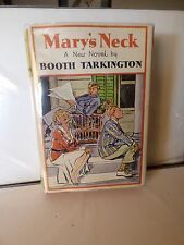 SCARCE Early Printing 1932 Mary's Neck by Booth Tarkington FINE in VG Dustjacket