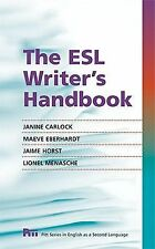 Pitt Series in English As a Second Language: The ESL Writer's Handbook by...