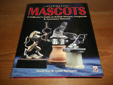 Book. Automotive Mascots. British Marque, Corporate & Accessory Collectors Guide