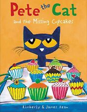 Pete the Cat and the Missing Cupcakes by James Dean [Hardcover]