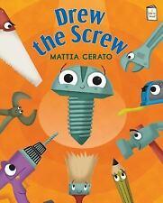 Drew the Screw (I Like to Read) Mattia Cerato Paperback