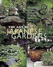 The Art of Japanese Gardens: Designing & Making Your Own Peaceful Spac-ExLibrary