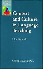 Context and Culture in Language Teaching (Oxford Applied Linguistics) by Kramsc