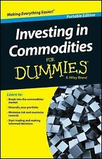 Investing in Commodities for Dummies by Consumer Dummies Staff and Amine...