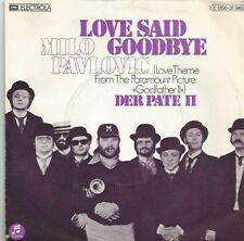 Milo Pavlovic - Love Said Goodbye (Theme from Godfather II) (Vinyl-Single 1975)