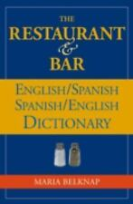 The Restaurant & Bar EnglishSpanish  SpanishEnglishDictionary-ExLibrary