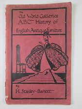 The Old World Galleries A.B.C. History of English Antique Furniture 1922 1st Ed