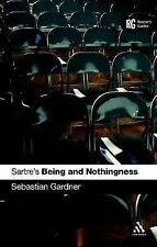 Reader's Guides: Sartre's 'Being and Nothingness' : A Reader's Guide by...