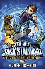 Jack Stalwart: The Escape of the Deadly Dinosaur: USA, Elizabeth Singer Hunt