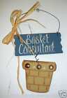 """WOOD WALL DECOR~Sign~""""Basket Consultant""""~Handcrafted~FREE SHIP"""
