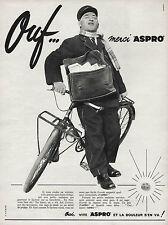 PUBLICITE  ASPRO  &  FACTEUR A VELO  /  PHARMACIE   AD  1957