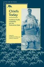 Chiefs Today: Traditional Pacific Leadership and the Postcolonial Stat-ExLibrary