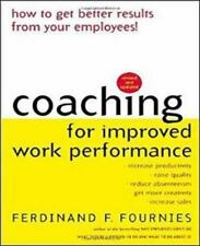 Coaching for Improved Work Performance, Revised Edition, Ferdinand Fournies, Fer