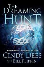 The Dreaming Hunt by Cindy Dees and Bill Flippin (Hardcover, 2016)
