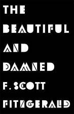 The Beautiful and Damned by F. Scott Fitzgerald (Paperback, 2013) New Book