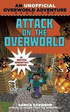 Attack on the Overworld: An Unofficial Overworld Adventure, Book Two (Minecraft