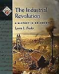 The Industrial Revolution: A History in Documents Pages from History