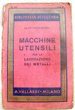 1938 MANUALE VALLARDI 'MACCHINE UTENSILI PER LA LAVORAZIONE DEI METALLI'