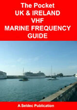 POCKET UK & IRELAND VHF MARINE FREQUENCY GUIDE DOCKS HARBOURS, MARINAS RIVERS