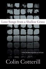 Love Songs from a Shallow Grave: A Dr. Siri Investigation Set in Laos, Colin Cot