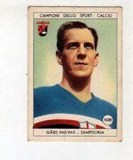figurina LAVAZZA ANNO 1950/51 CALCIO NUMERO 108 SAMPDORIA GARD NEW