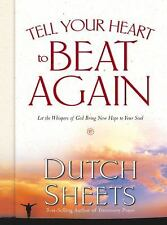 Tell Your Heart to Beat Again: Discover the Good in What You're Going Through, D