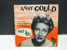 ANNY GOULD Only you / ca c est l amour .. TRIANON ETS 1001