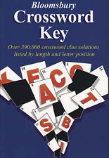 Bloomsbury Crossword Key: Over 390,000 Crossword Clue Solutions Listed by...