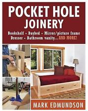 Pocket Hole Joinery by Mark Edmundson (2014, Paperback)