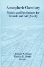 Atmospheric Chemistry: Models and Predictions for Climate and Air Quality