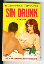 SIN DRUNK by John Dexter, Midnight Reader #MR478 sleaze gga pulp vintage pb