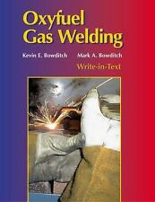 Oxyfuel Gas Welding by Ronald J. Baird, Mark A. Bowditch and Kevin E....
