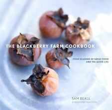 The Blackberry Farm Cookbook : Four Seasons of Great Food and the Good Life...