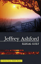 Jeffrey Ashford Illegal Guilt Very Good Book