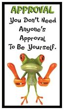 Fridge Magnet: FROG LOGIC - APPROVAL (Funny Motivational Quote)