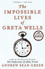 Andrew Sean Greer~THE IMPOSSIBLE LIVES OF GRETA WELLS~SIGNED 1ST/DJ~NICE COPY