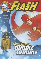 The Flash: Trickster's Bubble Trouble by Michael Dahl (Paperback / softback,...