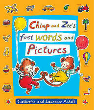Chimp and Zee's First Words and Pictures (Chimp & Zee),Anholt, Laurence,Excellen