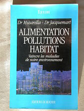 Alimentation pollutions habitat - Maladies de l'environnement - Musarella 1994