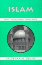 Islam and the Muslim Community, Denny, Frederick M., Acceptable Book