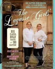 The Lagasse Girls' Big Flavor, Bold Taste--and No Gluten!: 100 Gluten-Free Recip