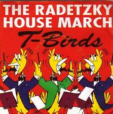 "7 "" PS RECORD 45 single - THE T- BIRDS : RADETZKY HOUSE MARCH     - HOLLAND"
