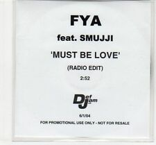 (EC747) FYA ft Smujji, Must Be Love - 2004 DJ CD
