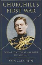 Churchill's First War: Young Winston at War with the Afghans, Coughlin, Con, Goo