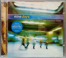 """Nine Days - The Madding Crowd (CD 2000) Features """"Absolutely (Story of a Girl)"""""""