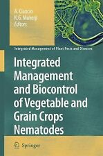 Integrated Management and Biocontrol of Vegetable and Grain Crops Nematodes 2...