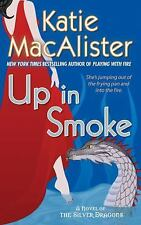 Silver Dragons Novel: Up in Smoke 2 by Katie MacAlister (2008, Paperback)